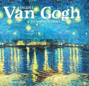 Vincent van Gogh masterworks / Capodoperele lui Vincent van Gogh