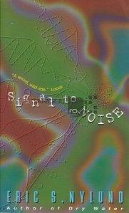Signal to noise / Semnal la zgomot