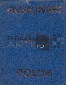 Dictionar minim roman-polon si polon-roman