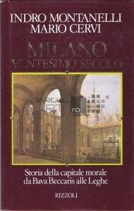 Milano. Ventesimo secolo / Milano. Secolul douazeci