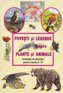 Povesti si legende despre plante si animale