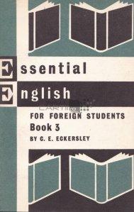 Essential English for Foreign Students / Engleza esentiala pentru studentii straini