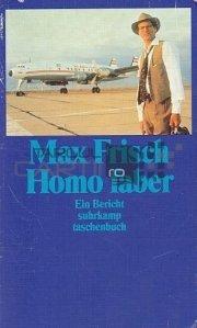 Homo faber. Ein Bericht