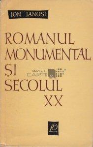 Romanul monumental si secolul XX