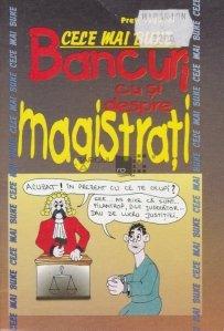Cele mai bune bancuri cu si despre magistrati