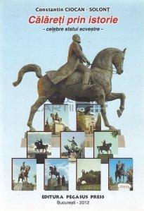 Calareti prin istorie - celebre statui ecvestre