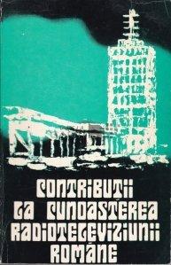 Contributii la cunoasterea radioteleviziunii romane
