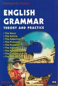 English Grammar. Theory and Practice / Gramatica limbii engleze. Teorie si Practica