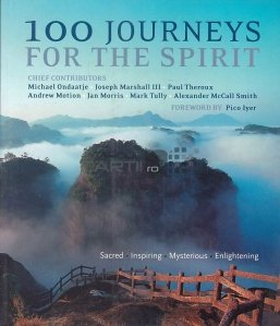 100 journeys for the spirit / 100 de calatorii pentru suflet