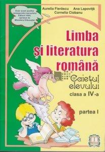 Limba si literatura romana : caietul elevului, clasa a IV-a