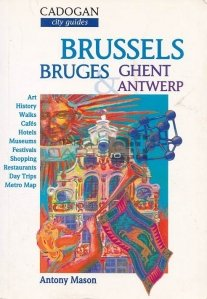 Brussels, Bruges, Ghent, Antwerp