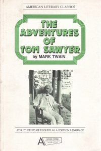 The Adventures of Tom Sawyer / Aventurile lui Tom Sawyer