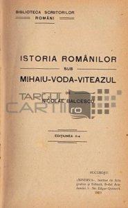 Istoria romanilor sub Mihaiu-Voda-Viteazul