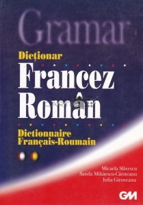 Dictionar francez-roman/Dictionnnaire Francais-Roumain