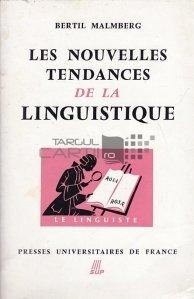 Les nouvelles tendences de la linguistique / Noile tendinte ale lingvisticii