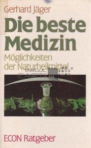 Die beste Medizin / Cel mai bun medicament