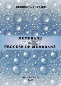 Membrane si procese de membrana