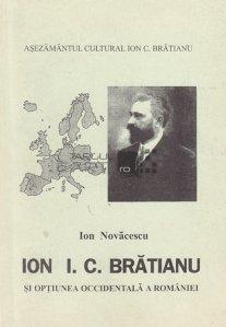 Ion I.C. Bratianu si optiunea occidentala a Romaniei