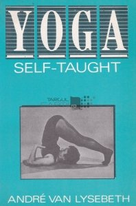 Yoga self-taught / Autoinvatarea yoga