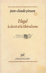 Hegel, le droit et le liberalisme
