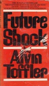 Future shock / Viitorul soc