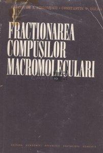 Fractionarea compusilor macromoleculari