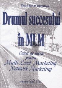 Drumul sucessului in MLM