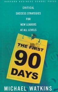 The first 90 days / Primele 90 de zile