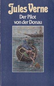 Der Pilot von der Donau / Pilotul de pe Dunare