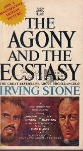 The Agony and The Ecstasy / Agonie si extaz