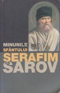 Minunile Sfantului Serafim de Sarov