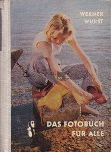 Das Fotobuch fur alle / Carte de fotografie pentru toti