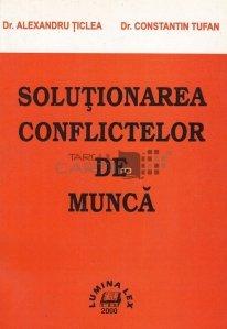Solutionarea conflictelor de munca