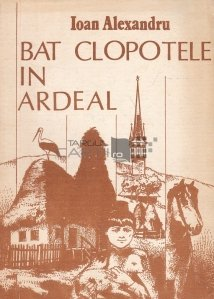 Bat clopotele in Ardeal