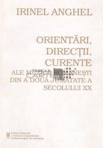 Orientari, directii, curente ale muzicii romanesti din a doua jumatate a secolului XX