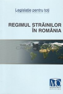 Regimul strainilor in Romania