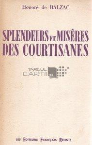 Splendeurs et miseres des courtisanes / Splendori și mizeria curtezanilor