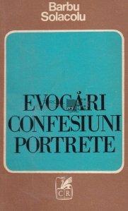 Evocari; Confesiuni; Portrete