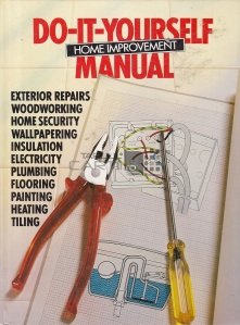 Do-it-yourself home improvement manual