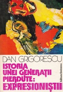 Istoria unei generatii pierdute: expresionistii