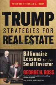 Trump strategies for real estate / Strategiile lui Trump pentru proprietatile imobiliare