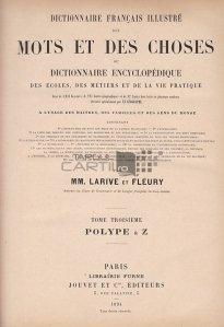 Dictionnaire francais illustre des mots et des choses / Dictionar francez ilustrat de cuvinte si lucruri;Dictionar encilopedic de scoli,meserii si viata practica