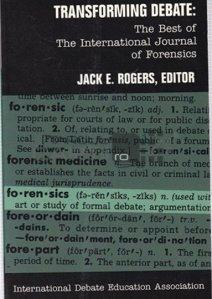 Transforming debate / Transformarea dezbaterii; cele mai interesante aspecte din criminalistica