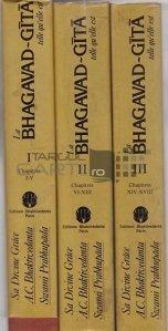 La Bhagavad-Gita / Bhagavad-Gita;text sanscrit original transliteratie cu caractere romane traducere cuvant cu cuvant traducere literara si explicatii elaborate