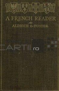 A french reader / Un cititor francez; manual de franceza