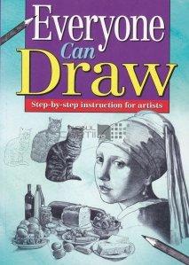 Everyone can draw / Oricine poate desena metoda pas cu pas pentru artisti