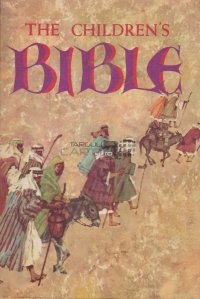 The children's Bible / Biblia copiilor Vechiul si Noul Testament