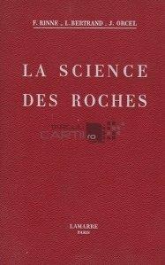 La science des roches / Stiinta rocilor;studiu teoretic si practic