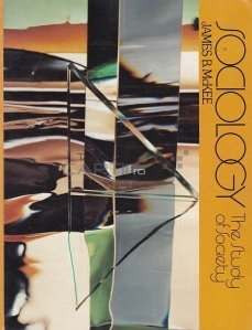 Sociology / Sociologia;Studiul societatii
