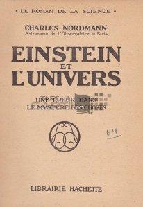 Einstein et l'Univers / Einstein si Universul;o stralucire in misterul lucrurilor